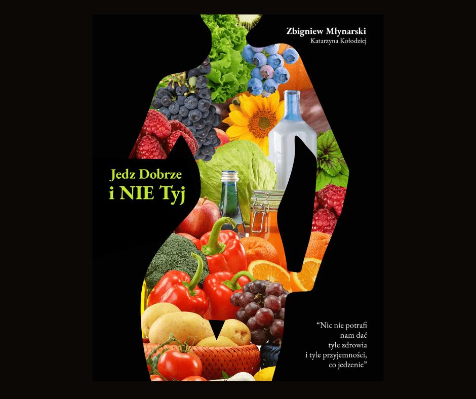 Projekt bez tytułu 72 - Recenzje książki: Jedz dobrze i nie tyj
